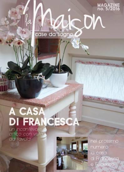 copertina case da sogno magazine la casa di francesca